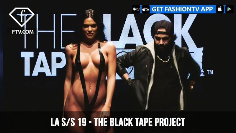 Los Angeles Fashion Week S/S 19 - Art Hearts Fashion - The Black Tape Project | FashionTV | FTV