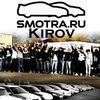 SMOTRA.RU - KIROV Official VK Group