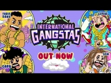 FARID BANG X CAPO X 6IX9INE X SCH - INTERNATIONAL GANGSTAS