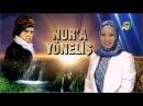 Nur'a Yöneliş 1: Üstad Bediüzzaman Said Nursi'nin hayatı ve fikirleri