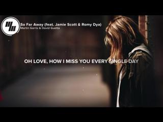 Martin Garrix David Guetta - So Far Away (Lyrics _ Lyric Video) feat. Jamie Sc