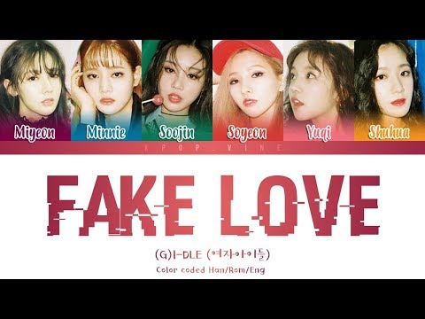 (G)I-DLE (여자아이들) - 'FAKE LOVE' (Cover) (Color Coded Lyrics Han/Rom/Eng)