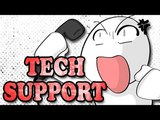 what working tech support is REALLY like