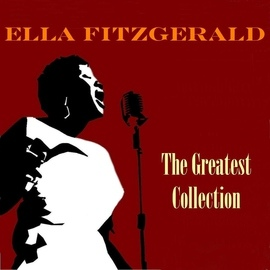Ella Fitzgerald альбом The Greatest Collection