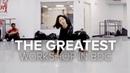 BDC Workshop / The Greatest - Sia ft. Kendrick Lamar / Lia Kim Choreography