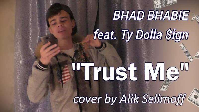 BHAD BHABIE feat. Ty Dolla $ign - Trust Me cover by Alik Selimoff