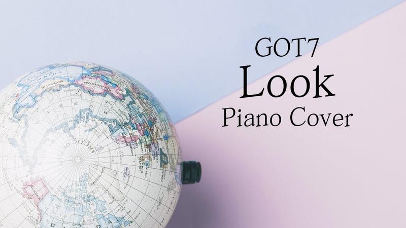 [커버] 갓세븐 (GOT7) - Look | 가사 lyrics | 신기원 피아노 연주곡 Piano Cover