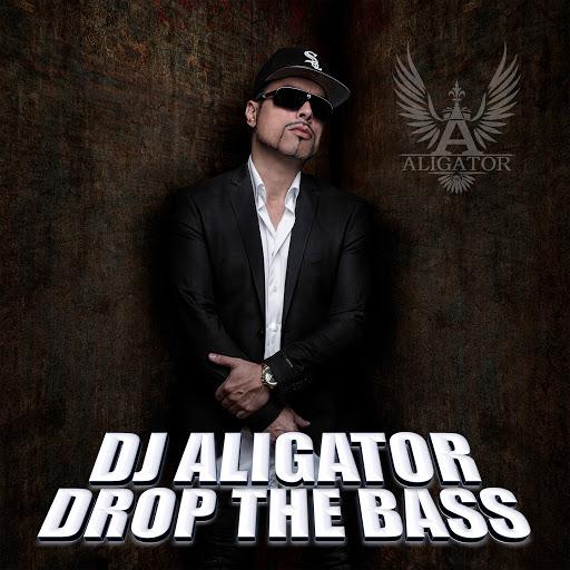 Dj Aligator альбом Drop the Bass