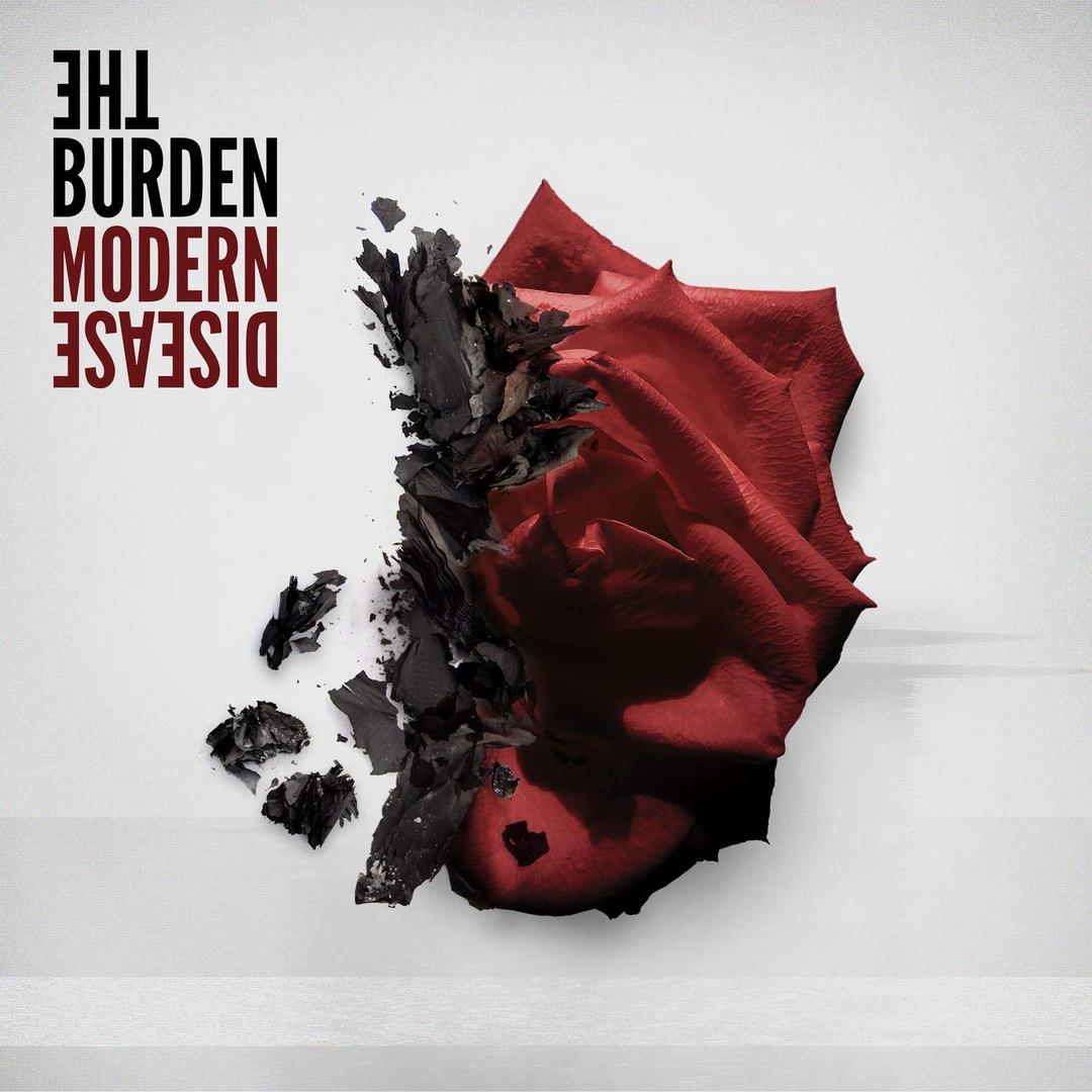 The Burden - Modern Disease (2016)