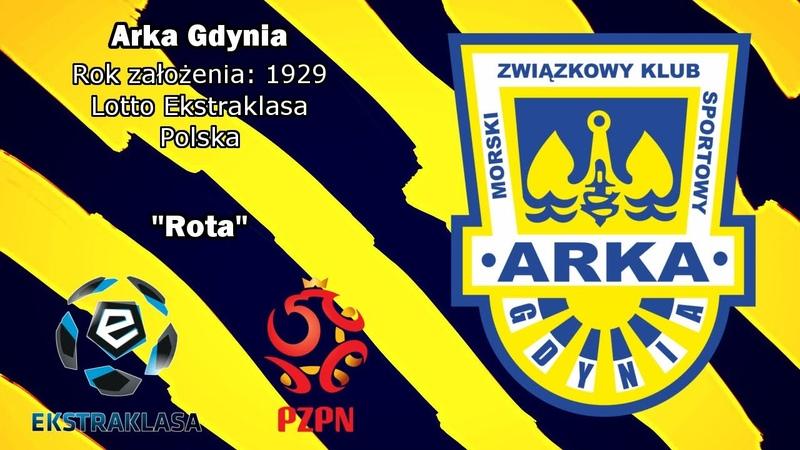 Hymn Arki Gdynia Arka Gdynia Anthem
