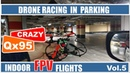 FPV Drone racing in parking Drone Eachine QX95 This video recorded in DVR Fatshark HDO