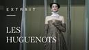 Les Huguenots by Giacomo Meyerbeer Lisette Oropesa Yosep Kang