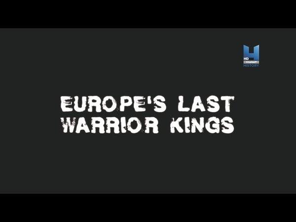 Последние короли воители Европы 3 серия 720p