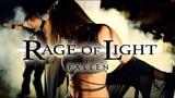 Rage Of Light - Fallen (Official Music Video)