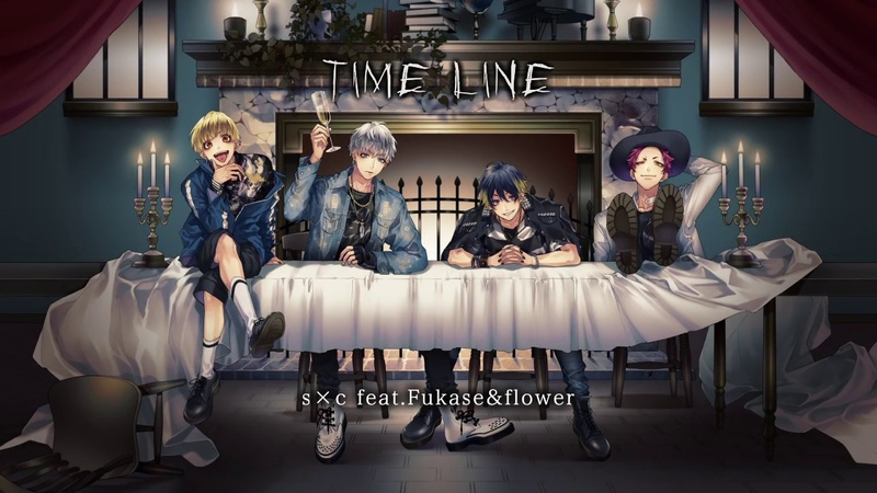 TIME LINE / s×c feat.Fukaseflower