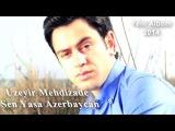 Uzeyir Mehdizade - Sen Yasa Azerbaycan ( Yep Yeni 2014 )