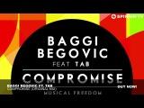 Baggi Begovic ft. Tab - Compromise (Original Mix)