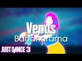 Just Dance Hits Venus - Bananarama Just Dance 3