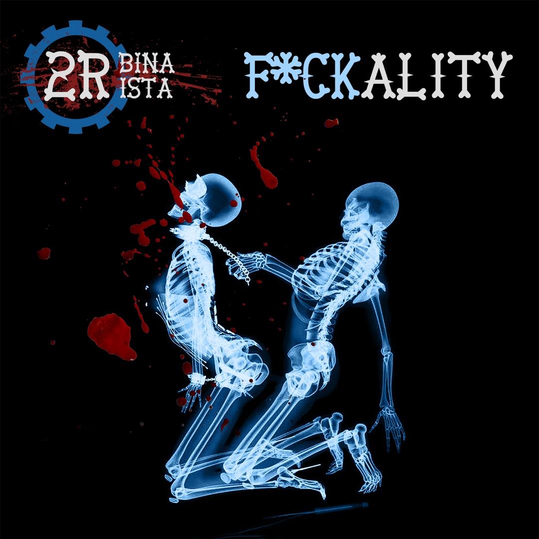 2rbina 2rista - Fuckality