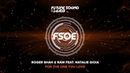Roger Shah RAM feat. Natalie Gioia - For The One You Love