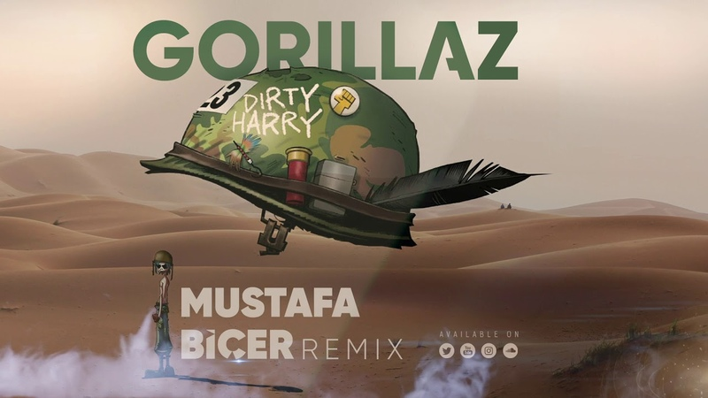 Gorillaz - Dirty Harry (Mustafa Biçer Remix)