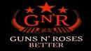 Guns n' Roses - Better (The Integration cover)