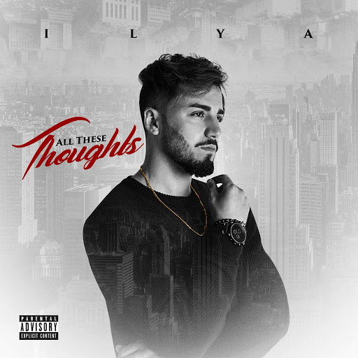 Ilya альбом All These Thoughts
