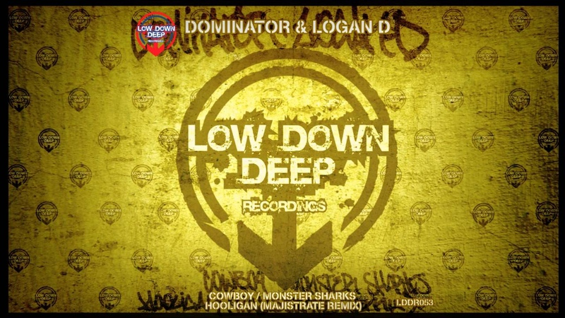 Dominator Logan D - Hooligan (Majistrate Remix) [Low Down Deep]