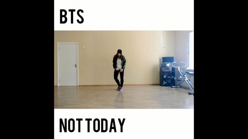 BTS ( 방탄소년단 ) - Not Today insta dance cover