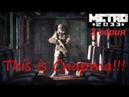 Metro 2033 Redux прохождение 3. This is Спарта