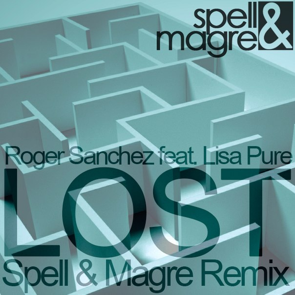 Roger Sanchez ft. Lisa Pure - Lost (Ivan Spell & Daniel Magre Remix)