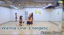 워너원(Wanna One) '에너제틱 (Energetic)' Dance cover