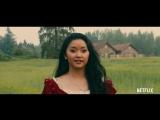 [RUS SUB] Тизер-трейлер «Всем парням, которых я любила»