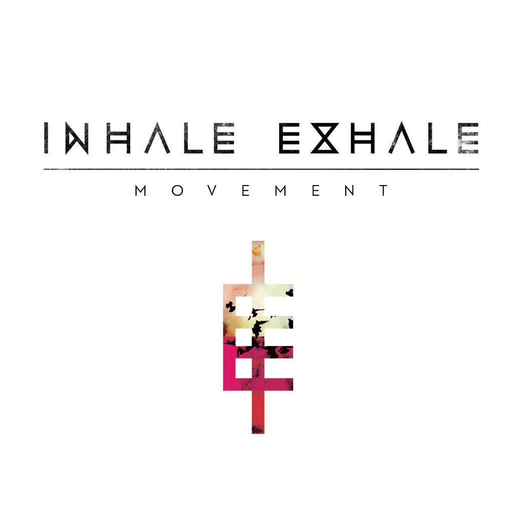 Inhale Exhale - Movement (2012)
