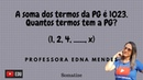 Soma finita de termos da PG Progressão geométrica Quantos termos tem a PG Somatize Edna