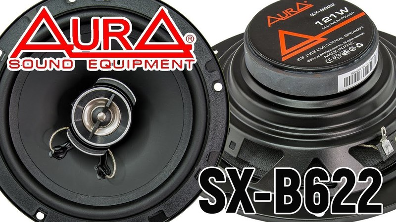 Обзор автомобильных динамиков Aura SX B622 Сравнение с эстрадкой Рекомендации