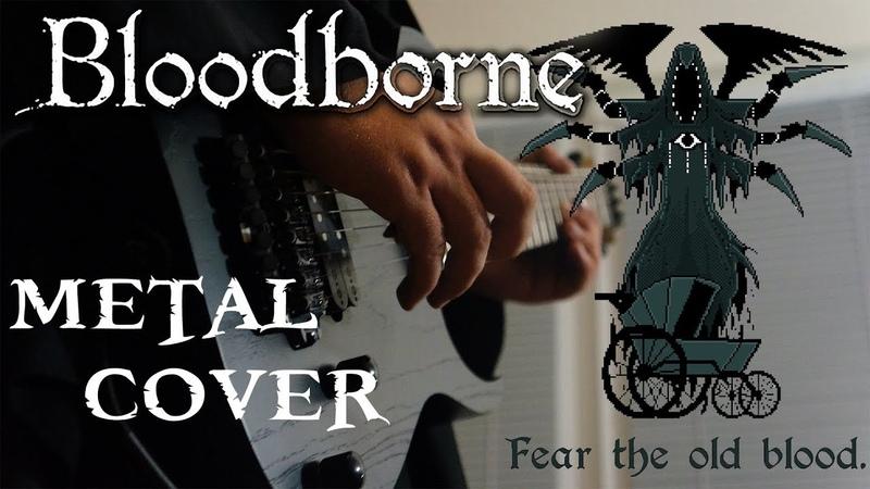Bloodborne - Lullaby for Mergo Theme Metal Cover / Rearrangement