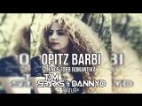 Opitz Barbi - Nincs Tbb Romantika (Tom Sparks  DannyD Bootleg)