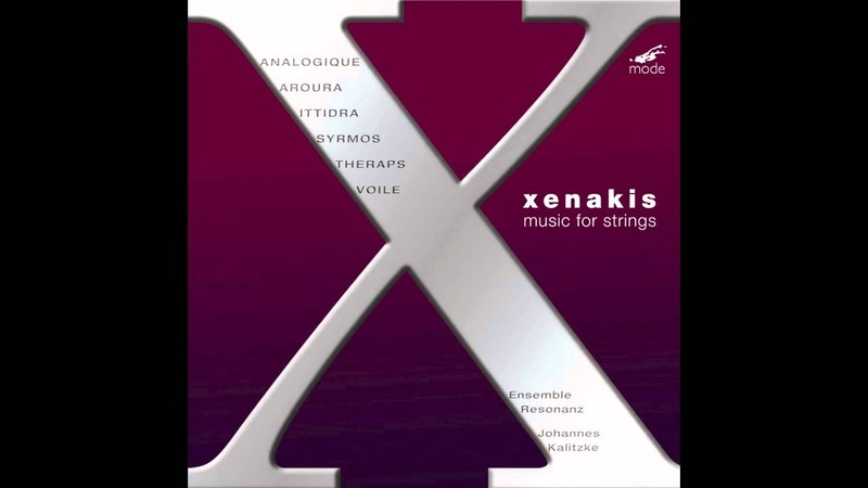Mode 152 Iannis Xenakis Music for Strings Voile
