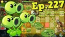 Plants vs. Zombies 2 || Threepeater and Melon-pult - Lost City Day 25 (Ep.227)
