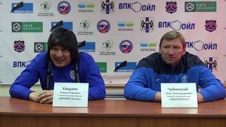 Пресс конференция О Чубинского и И Хандаева