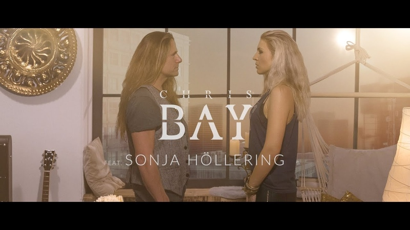 CHRIS BAY feat. Sonja Höllering Silent Cry (Official Video)