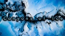 Canyons of Ice