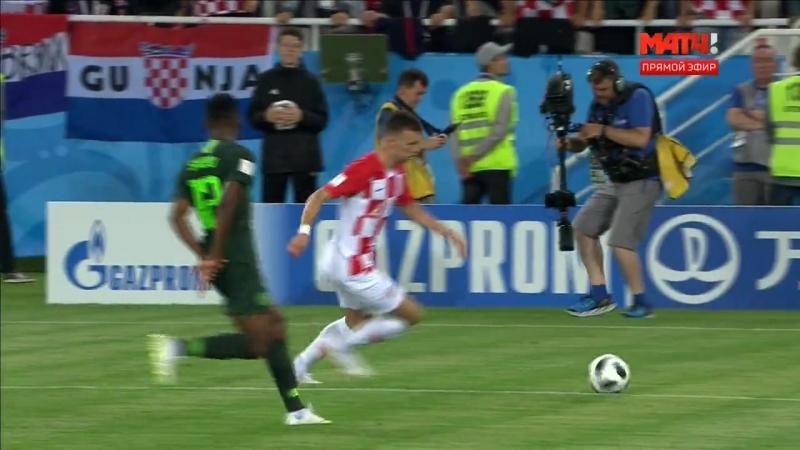Сборная Хорватии - Сборная Нигерии 16.06.2018 1 матч Группового этапа; группа D
