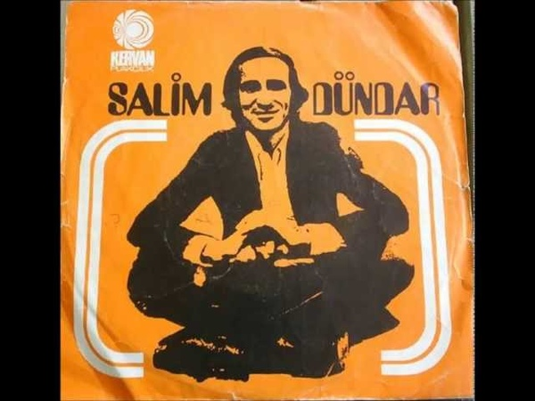 Salim Dündar - Kalbimi Kim Çalıyor ( 1972 )