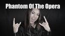 Phantom Of The Opera ( Cover by Minniva )