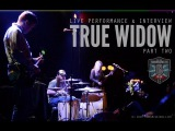 TRANSMISSIONS-LIVE TRUE WIDOW Live in San Francisco at The Great American Music Hall (2 of 2)