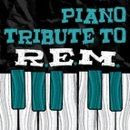 Piano Tribute Players альбом REM Piano Tribute