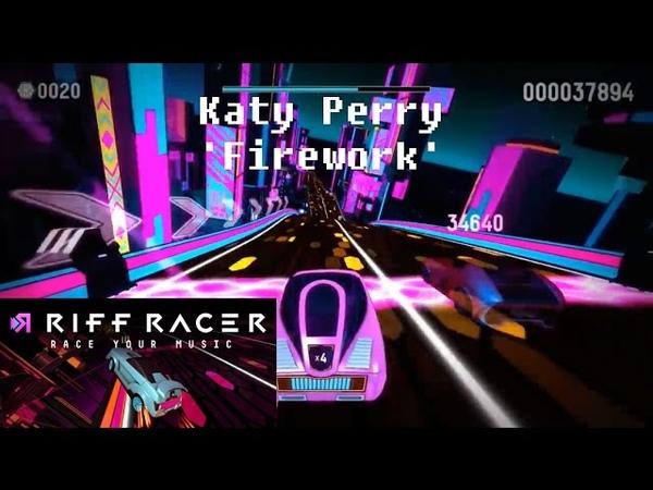 Riff Racer Gameplay: 'Katy Perry - Firework' Music