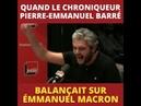 Quand Pierre Emmanuel Barré balançait sur Macron c'était juste énorme Lis